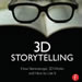 3D Storytelling- How Stereoscopic 3D Works and How to Use It-mini