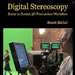 Digital Stereoscopy- Scene to Screen 3D Production Workflows-mini